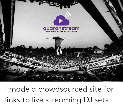 links: I made a crowdsourced site for links to live streaming DJ sets