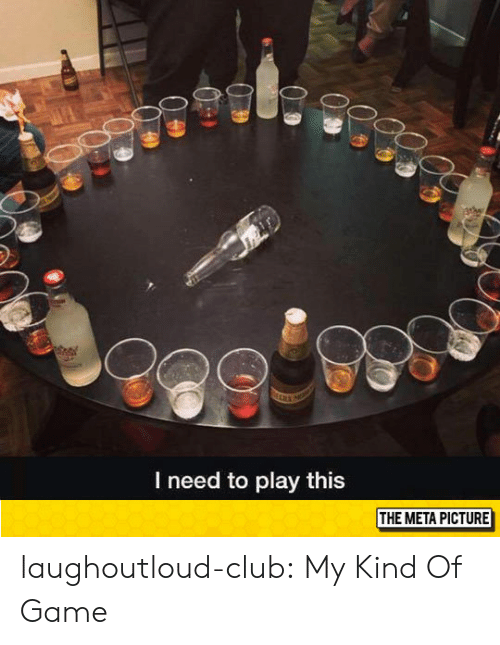 Club, Tumblr, and Blog: I need to play this  THE META PICTURE laughoutloud-club:  My Kind Of Game