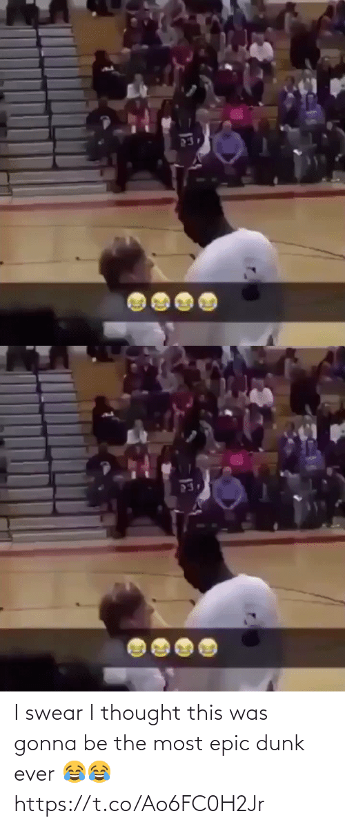 Most Epic: I swear I thought this was gonna be the most epic dunk ever 😂😂 https://t.co/Ao6FC0H2Jr