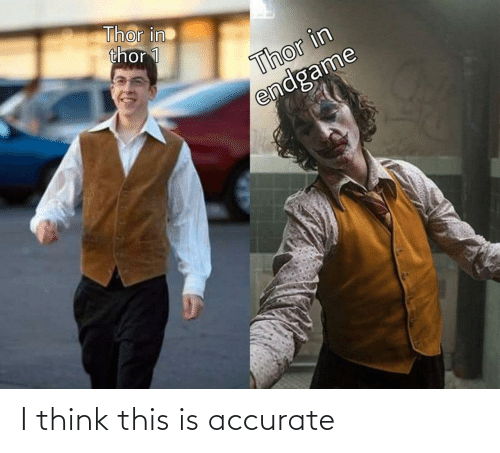 think: I think this is accurate