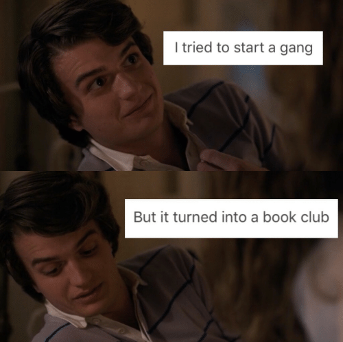 Book Club: I tried to start a gang   But it turned into a book club
