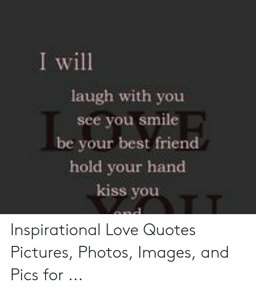 i will laugh with you see you smile be your