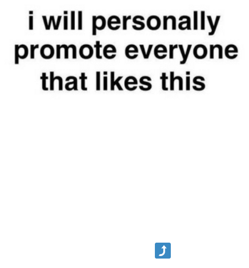 Tumblr, Blog, and Help: i will personally  promote everyone  that likes this thegoodvybe:  i'll promote/shoutout ALL YOU to my +999,000 followers but first: you must help me with ⇛ this ⇚ (i check) WARNING: PLZ Only like this post if you helped⤴