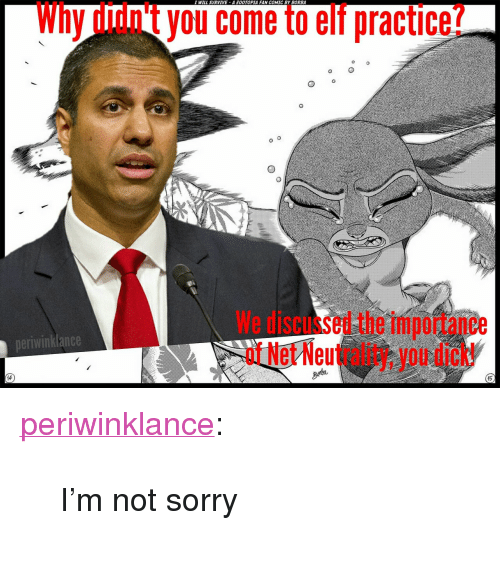 "im-not-sorry: I WILL SURVIVE A OOTOPIA FAN COMIC BY BORBA  Why didn't you come to elf practice?  We discussed the importance  of Net Neutrality, you dick!  neriwinklance  15 <p><a href=""https://periwinklance.tumblr.com/post/168337033409/im-not-sorry"" class=""tumblr_blog"">periwinklance</a>:</p><blockquote><p>I'm not sorry</p></blockquote>"
