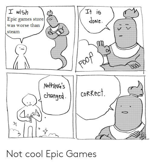 I Wish Epic Games Storel Was Worse Than Steam 퍼is dbNe