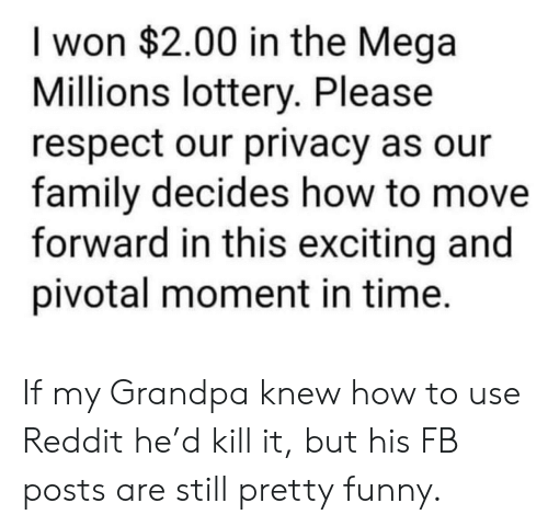 I Won $200 in the Mega Millions Lottery Please Respect Our