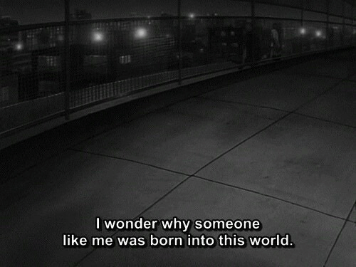 World, Wonder, and Why: I wonder why someone  like me was born into this world