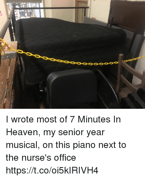 Heaven, Memes, and Office: I wrote most of 7 Minutes In Heaven, my senior year musical, on this piano next to the nurse's office https://t.co/oi5kIRIVH4