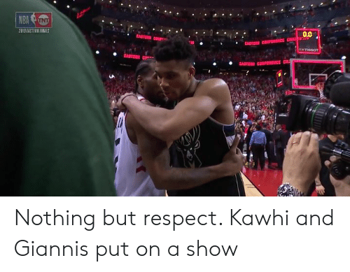 giannis: ice ou 90.  2019 EASTERN FIRALS  EASTE  EASTERN  LA Nothing but respect. Kawhi and Giannis put on a show