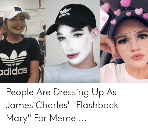 25 Best Memes About James Charles Flashback Mary James