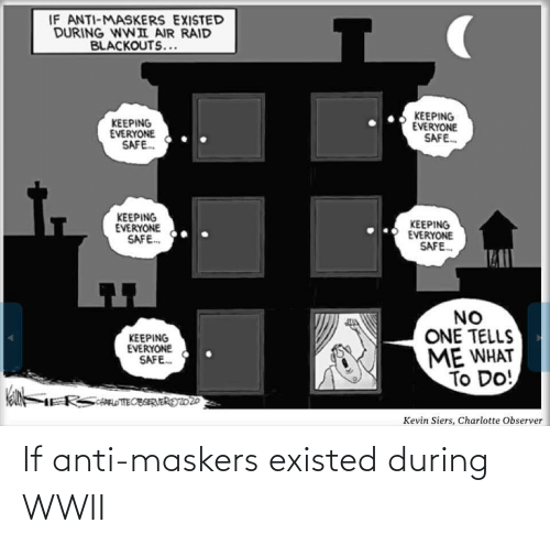 Anti: If anti-maskers existed during WWII