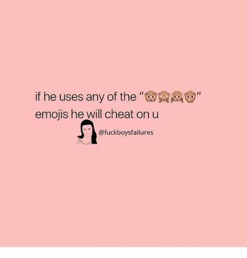 """Emojis, Girl Memes, and Will: if he uses any of the """"Q  emojis he will cheat on u  @fuckboysfailures"""