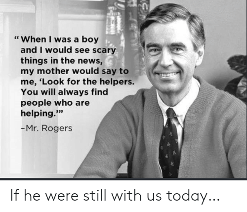 were: If he were still with us today…