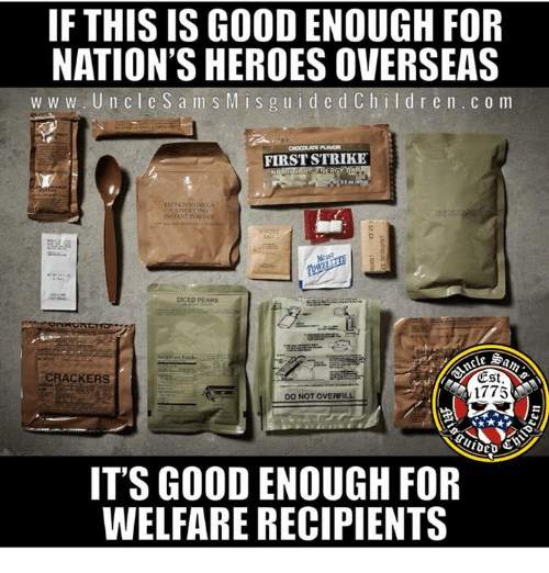 Pears: IF THIS IS GOOD ENOUGH FOR  NATION'S HEROES OVERSEAS  w w w. UncleSam S M is g uid edCh ildr en. c o m  FIRST STRIKE  DICED PEARS  CRACKERS  Cst.  1775  DO NOT OVERFILL  IT'S GOOD ENOUGH FOR  WELFARE RECIPIENTS