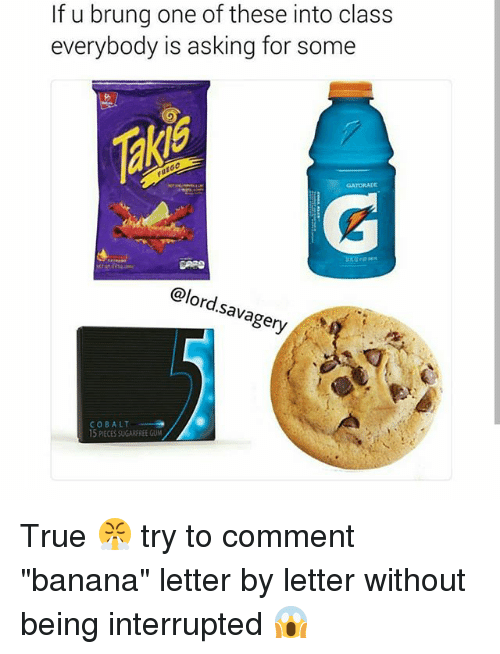"""cobalt: If u brung one of these into class  everybody is asking for some  @lord.savagery  ery  COBALT  15 PIECES SUGARFREE GUM True 😤 try to comment """"banana"""" letter by letter without being interrupted 😱"""