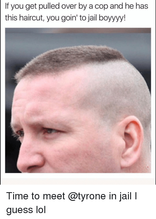 Funny, Haircut, and Jail: If you get pulled over by a cop and he has  this haircut, you goin' to jail boyyyy! Time to meet @tyrone in jail I guess lol