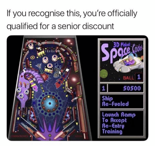 Dank, 🤖, and Accept: If you recognise this, you're officially  qualified for a senior discount  3D Pinbell  : BALL  50500  Ship  Re-Fueled  Launch Ramp  To Accept  Re-Entry  Training