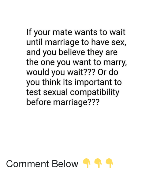 why wait for sex