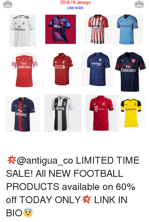 jerseys: IGU  2018-19 Jerseys  LINK IN BIO  IGU  NE  TI  ETIHAL  AIRWAYS  Trade  Plus500  Ra  ten  Fly  Emirates  Fly  Emirates  TYRES  Fly  Emirates  Standard  hartered  Jeep  Ql  FL  ly  mirates 💥@antigua_co LIMITED TIME SALE! All NEW FOOTBALL PRODUCTS available on 60% off TODAY ONLY💥 LINK IN BIO😨
