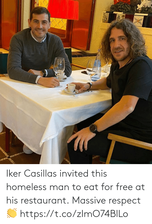 eat: Iker Casillas invited this homeless man to eat for free at his restaurant.  Massive respect 👏 https://t.co/zImO74BlLo
