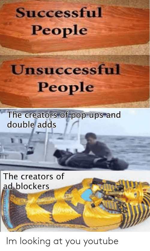 looking: Im looking at you youtube