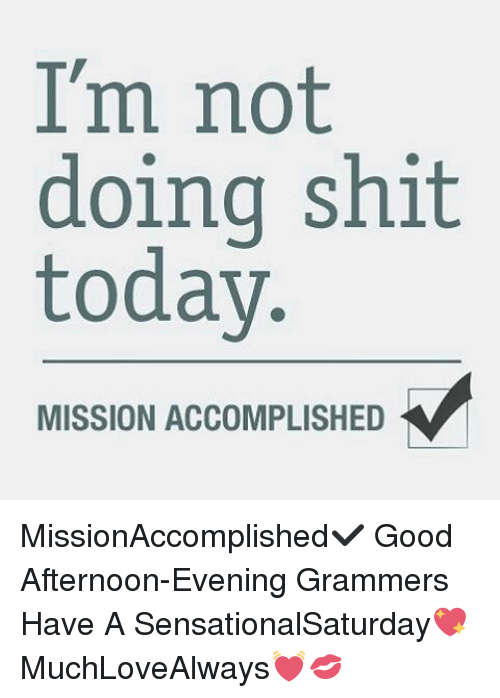 🅱️ 25+ Best Memes About Im Not Doing Shit Today | Im Not