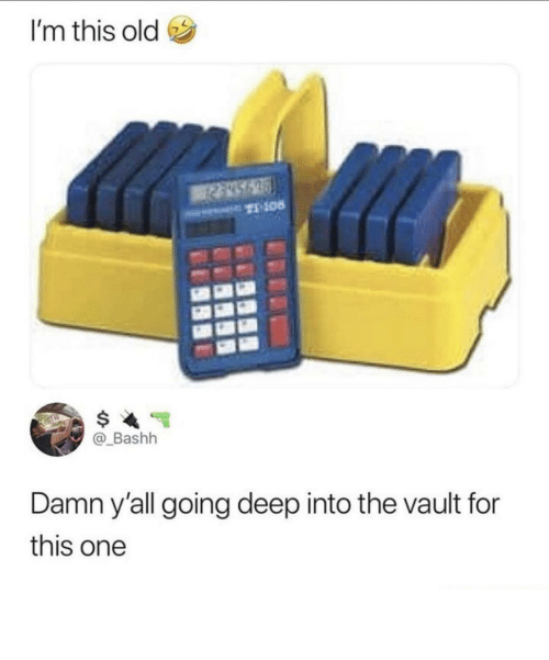 vault: I'm this old  T-108  @_Bashh  Damn y'all going deep into the vault for  this one These trays were the shit!