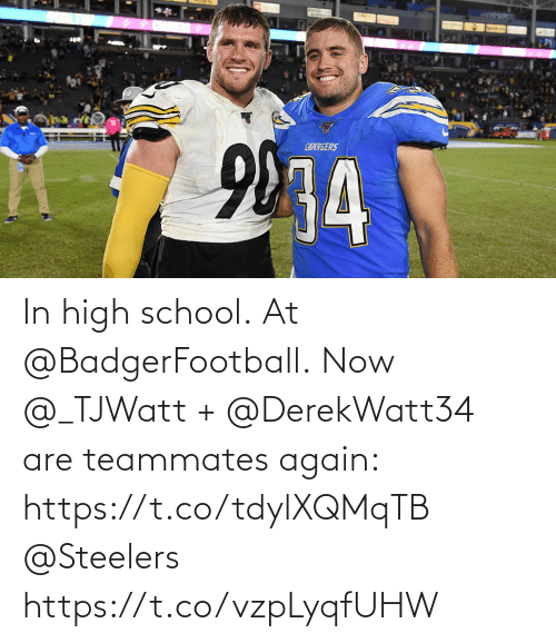 Steelers: In high school. At @BadgerFootball.  Now @_TJWatt + @DerekWatt34 are teammates again: https://t.co/tdylXQMqTB @Steelers https://t.co/vzpLyqfUHW
