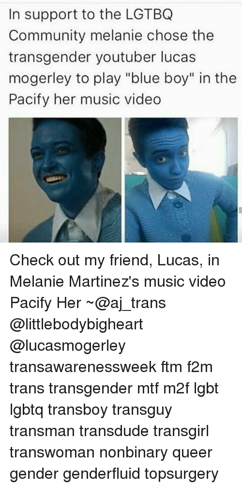 In Support To The Lgtbq Community Melanie Chose The Transgender