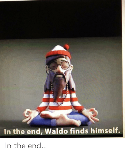 the end: In the end..