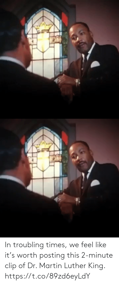 Clip: In troubling times, we feel like it's worth posting this 2-minute clip of Dr. Martin Luther King. https://t.co/89zd6eyLdY