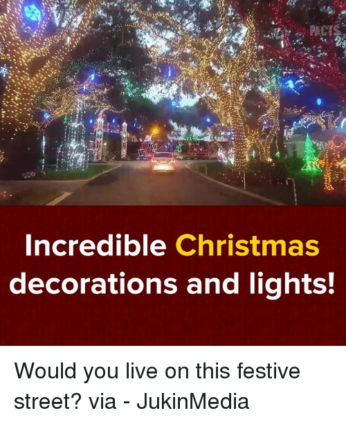 Dank, Festival, and Decoration: Incredible Christmas  decorations and lights! Would you live on this festive street? via - JukinMedia