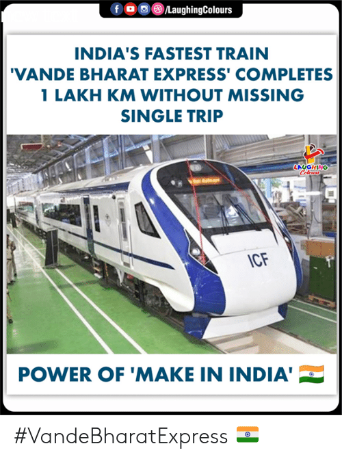 Express, India, and Power: INDIA'S FASTEST TRAIN  VANDE BHARAT EXPRESS' COMPLETES  1 LAKH KM WITHOUT MISSING  SINGLE TRIP  AUGHING  POWER OF 'MAKE IN INDIA #VandeBharatExpress 🇮🇳