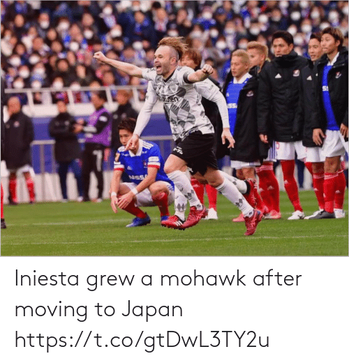 moving: Iniesta grew a mohawk after moving to Japan https://t.co/gtDwL3TY2u