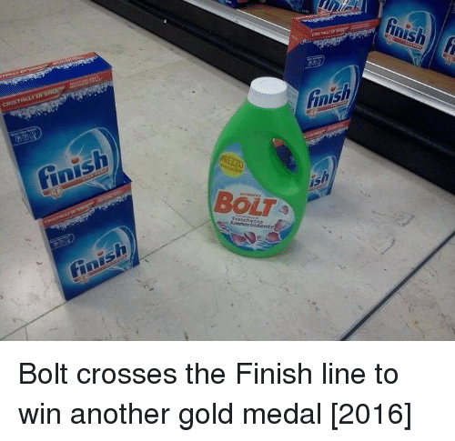 Finish Line, Another, and Gold: inish  BOLT Bolt crosses the Finish line to win another gold medal [2016]