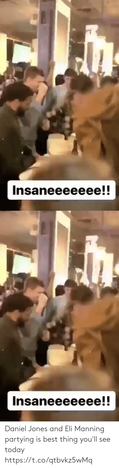 daniel: Insaneeeeeee!!   Insaneeeeeee!! Daniel Jones and Eli Manning partying is best thing you'll see today https://t.co/qtbvkz5wMq
