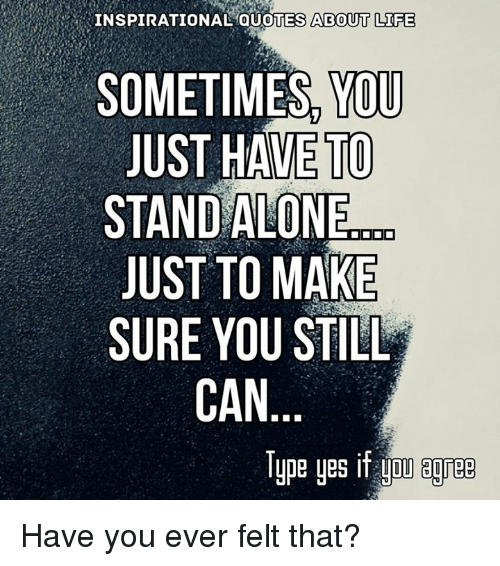 🅱 60 Best Memes About Inspirational Quotes About Life New Latest Inspirational Quotes