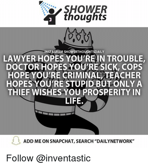 INSTAGRAM SHOWERTHOUGHTSDAILY LAWYER HOPES YOUTREIN TROUBLE