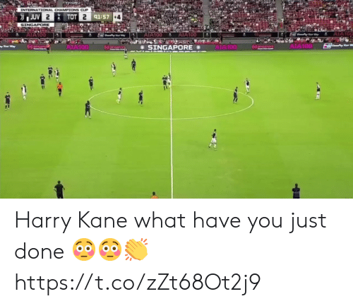 tot: INTERNATIONAL CHAMPIONS CUP  JUV 2  TOT 2 91:57 +4  SINGAPORE  AIA100  AIA100  00  AIA100  AIA100  AIA100  AIA100  npore  SINGAPORE Harry Kane what have you just done 😳😳👏 https://t.co/zZt68Ot2j9