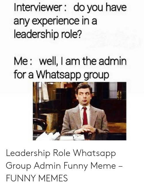 Interviewer Do You Have Any Experience In A Leadership Role