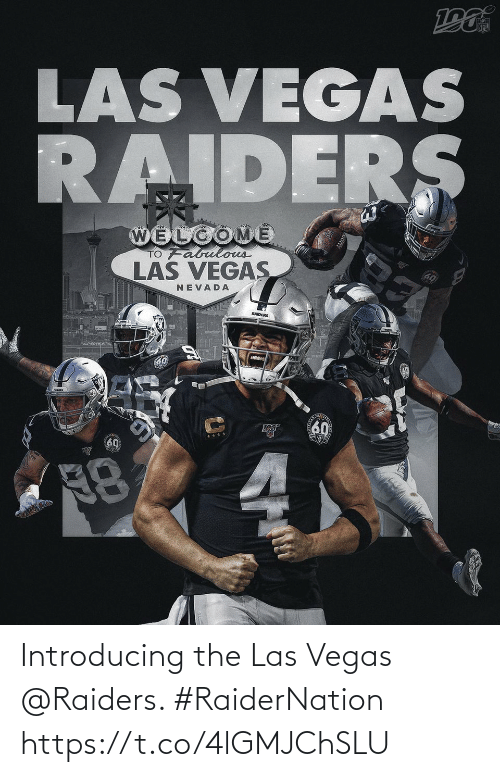 Raiders: Introducing the Las Vegas @Raiders. #RaiderNation https://t.co/4lGMJChSLU