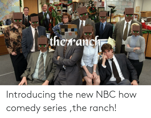 nbc: Introducing the new NBC how comedy series ,the ranch!