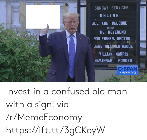 confused: Invest in a confused old man with a sign! via /r/MemeEconomy https://ift.tt/3gCKoyW