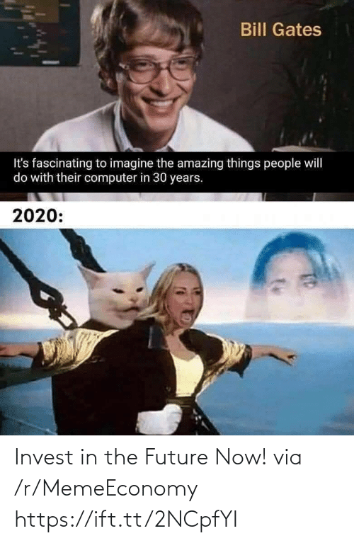 now: Invest in the Future Now! via /r/MemeEconomy https://ift.tt/2NCpfYI
