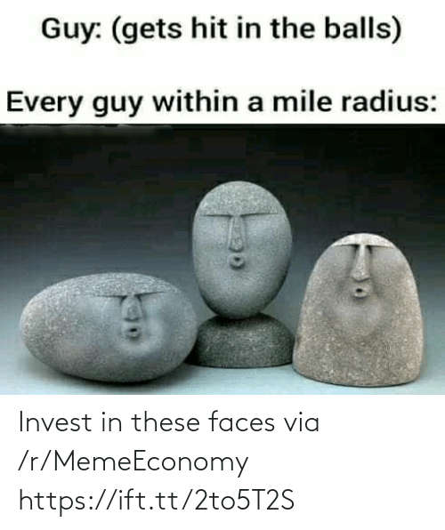 invest: Invest in these faces via /r/MemeEconomy https://ift.tt/2to5T2S