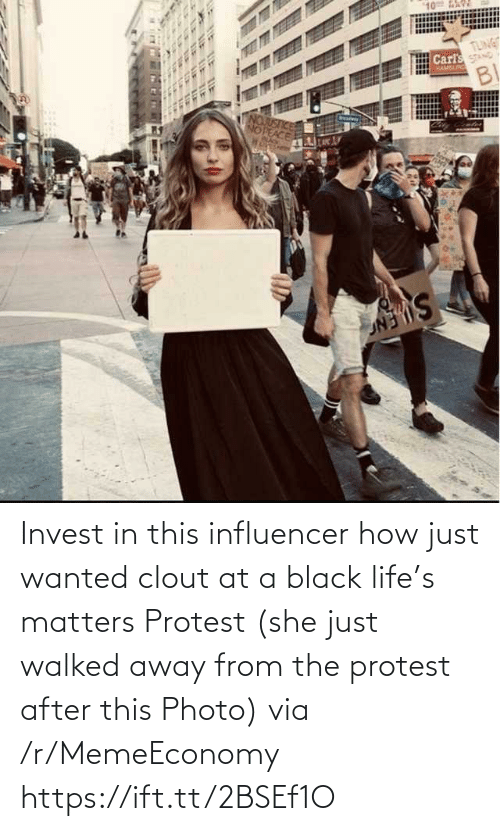 Protest: Invest in this influencer how just wanted clout at a black life's matters Protest (she just walked away from the protest after this Photo) via /r/MemeEconomy https://ift.tt/2BSEf1O
