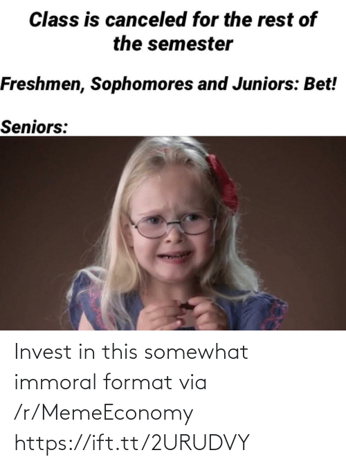 R Memeeconomy: Invest in this somewhat immoral format via /r/MemeEconomy https://ift.tt/2URUDVY