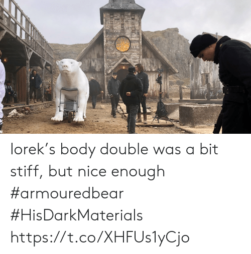 Bit: Iorek's body double was a bit stiff, but nice enough #armouredbear #HisDarkMaterials https://t.co/XHFUs1yCjo