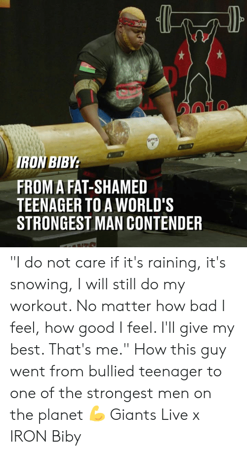 """shamed: IRON  TO  RON BIBY  FROM A FAT-SHAMED  TEENAGER TO A WORLD'S  STRONGEST MAN CONTENDER """"I do not care if it's raining, it's snowing, I will still do my workout. No matter how bad I feel, how good I feel. I'll give my best. That's me."""" How this guy  went from bullied teenager to one of the strongest men on the planet 💪  Giants Live x IRON Biby"""