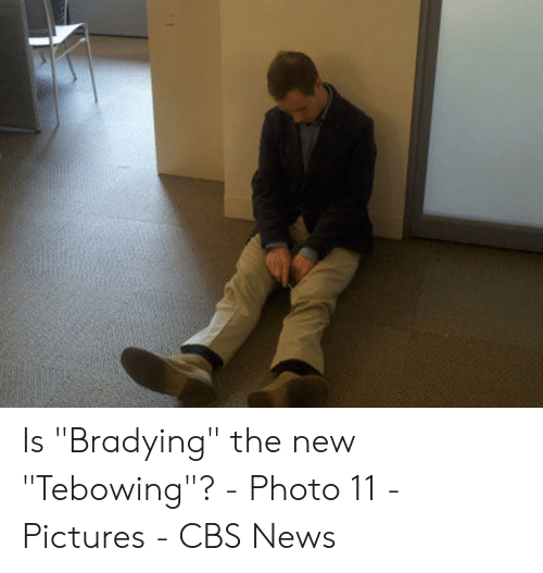 """Bradying Meme: Is """"Bradying"""" the new """"Tebowing""""? - Photo 11 - Pictures - CBS News"""